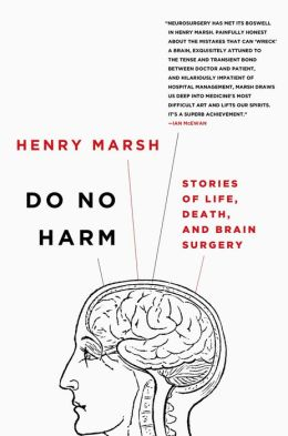 Do No Harm: Stories of Life, Death, and Brain Surgery book cover