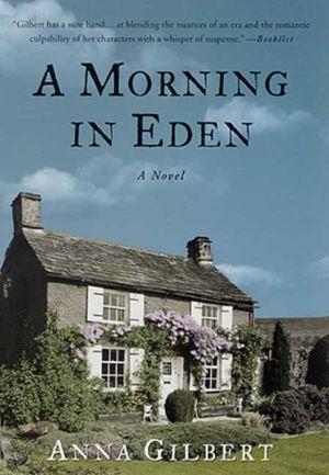A Morning in Eden: A Novel