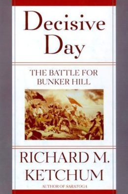 Decisive Day: The Battle for Bunker Hill