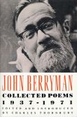 Book Cover Image. Title: John Berryman:  Collected Poems 1937-1971, Author: John Berryman