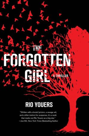 The Forgotten Girl: A Thriller