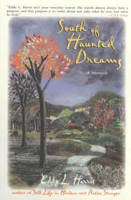 South of Haunted Dreams: A Memoir