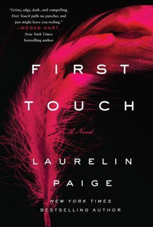First Touch: A Novel