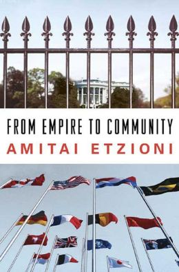 From Empire to Community: A New Approach to International Relations