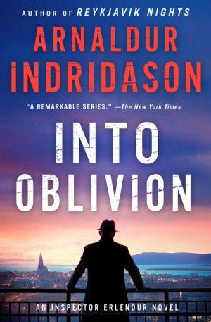 Into Oblivion: A Reykjavik Thriller