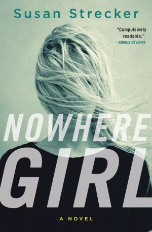 Nowhere Girl: A Novel