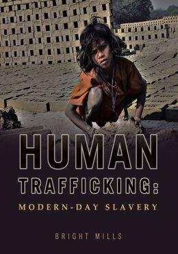 Human Trafficking: Modern-day Slavery
