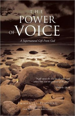 THE POWER OF VOICE: A Supernatural Gift From God