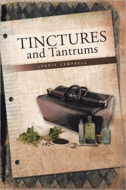 TINCTURES and Tantrums