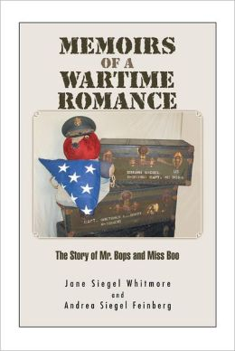 MEMOIRS OF A WARTIME ROMANCE: The Story of Mr. Bops and Miss Boo