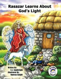 Rasazar Learns About God's Light: Book - 2