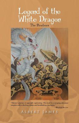 Legend of the White Dragon: The Newborn