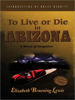 To Live or Die in Arizona: Special Edition for US Troops