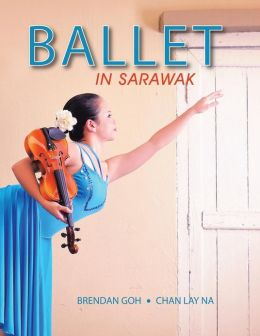 Ballet in Sarawak