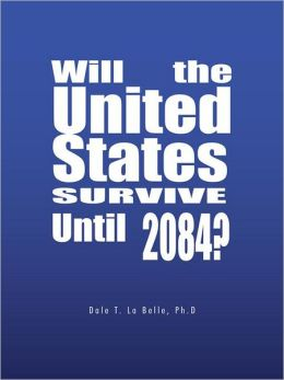 Will the United States Survive Until 2084?