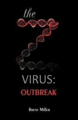 The Z Virus: Outbreak