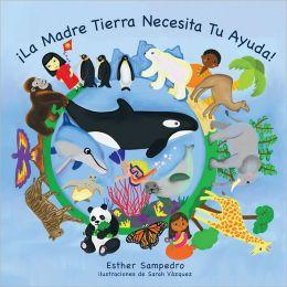 ¡La Madre Tierra Necesita Tu Ayuda! (PagePerfect NOOK Book)