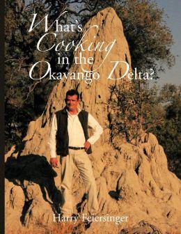 What's Cooking in the Okavango Delta?