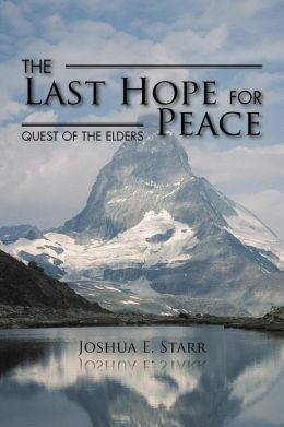 The Last Hope for Peace: Quest of the Elders