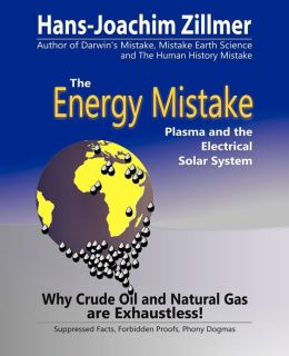 The Energy Mistake: Plasma and the Electrical Solar System