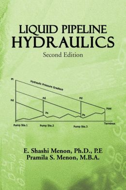 LIQUID PIPEPLINE HYDRAULICS: Second Edition