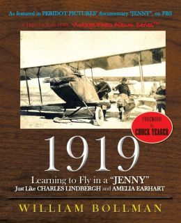 1919: Learning to Fly in a Jenny Just Like Charles Lindbergh and Amelia Earhart