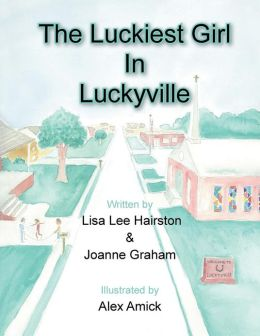 The Luckiest Girl in Luckyville