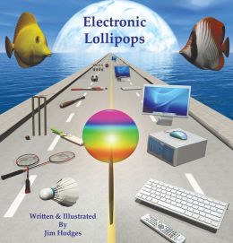 Electronic Lollipops (PagePerfect NOOK Book)