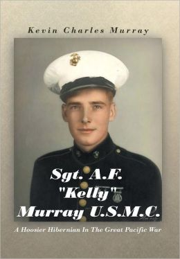 Sgt. A.F. Kelly Murray U.S.M.C.