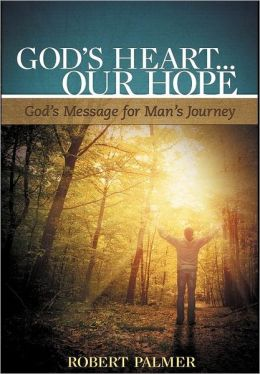 God's Heart . . . Our Hope