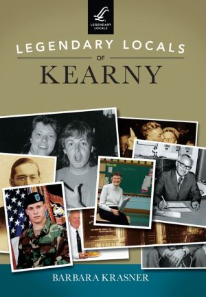 Legendary Locals of Kearny, New Jersey