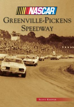 Greenville-Pickens Speedway, South Carolina (NASCAR Library Collection)