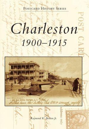 Charleston, South Carolina: 1900-1915