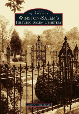 Winston-Salem's Historic Salem Cemetery, North Carolina