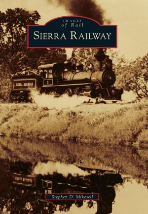 Sierra Railway, California