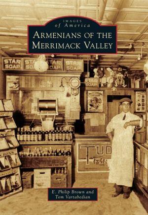 Armenians of the Merrimack Valley, Massachusetts