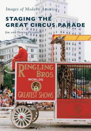 Staging the Great Circus Parade, Wisconsin
