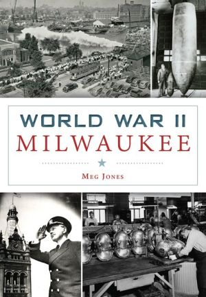 World War II Milwaukee