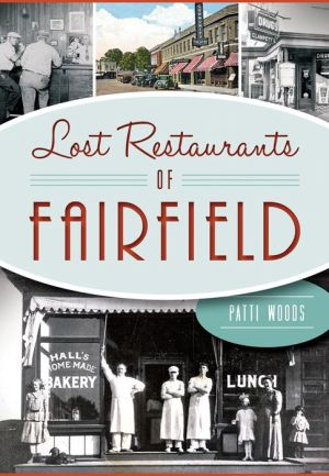 Lost Restaurants of Fairfield