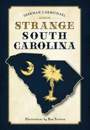 Strange South Carolina