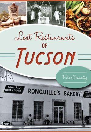 Lost Restaurants of Tucson