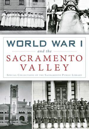 World War I and the Sacramento Valley