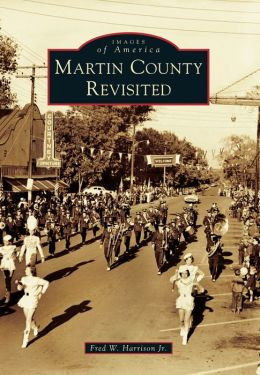 Martin County Revisited, North Carolina (Images of America Series)