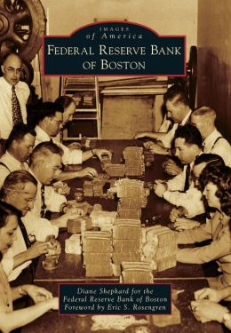 Federal Reserve Bank of Boston, Massachusetts (Images of America Series)