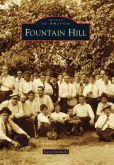 Book Cover Image. Title: Fountain Hill, Pennsylvania (Images of America Series), Author: Karol Strelecki