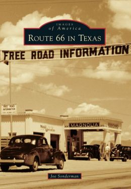 Route 66 in Texas (Images of America Series)
