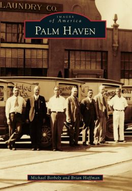 Palm Haven, California (Images of America Series)