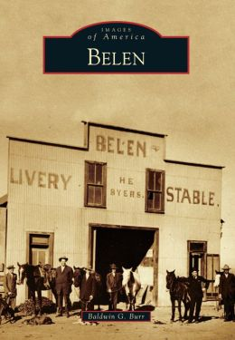 Belen, New Mexico (Images of America Series)