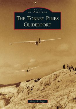 The Torrey Pines Gliderport, California (Images of America Series)