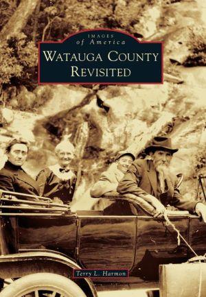 Watauga County Revisited, North Carolina